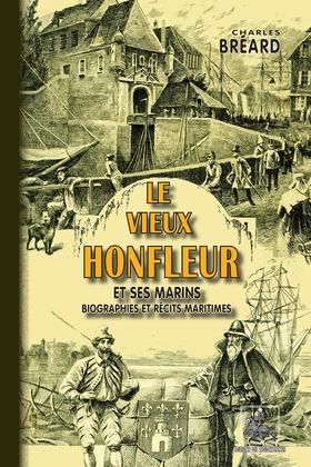 Le vieux Honfleur et ses marins