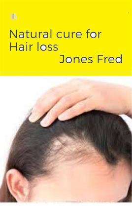 Natural Cure for Hair loss