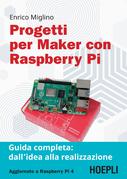 Progetti per Maker con Raspberry Pi