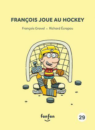 François joue au hockey