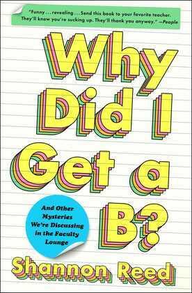 Why Did I Get a B?