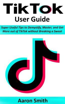 TikTok User Guide