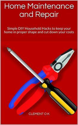 Home Maintenance and Repair