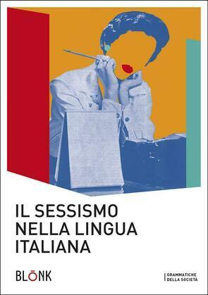 Il sessismo nella lingua italiana.