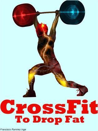CrossFit To Drop Fat