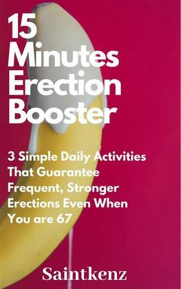 15 Minutes Erection Booster
