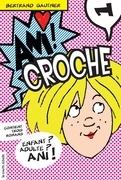 Ani Croche, volume 1