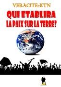 Qui établira la paix sur la terre ?