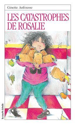 Les catastrophes de Rosalie