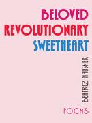 Beloved Revolutionary Sweetheart