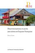 Discriminations et accès aux soins en Guyane française