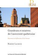 Grandeurs et misères de l'université québécoise
