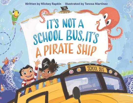 It's Not a School Bus, It's a Pirate Ship