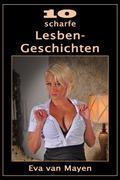 10 scharfe Lesben-Geschichten