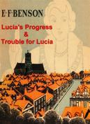 Lucia's Progress and Trouble for Lucia
