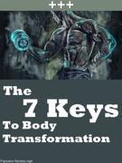 The 7 Keys To Body Transformation