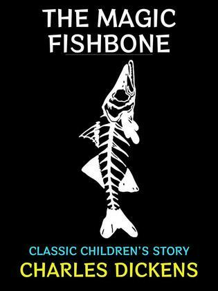The Magic Fishbone