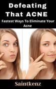 Defeating That Acne