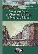 Notes par voies & chemins à travers le Nouveau Monde