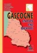 Gascogne, un pays, une identité