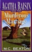 Agatha Raisin and the Murderous Marriage