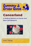 Summary & Study Guide - Cancerland