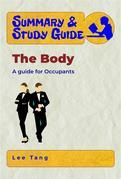 Summary & Study Guide - The Body