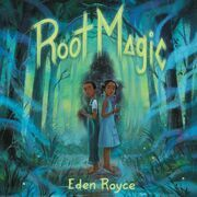 Root Magic