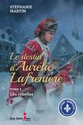 Le destin d'Aurélie Lafrenière, tome 2