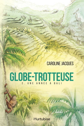 Globe-Trotteuse - Tome 2