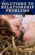 Solutions to Relationship Problems