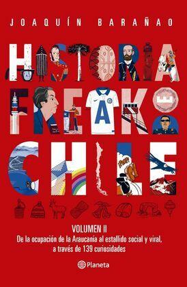 Historia Freak de Chile Vol 2