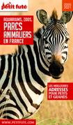 PARCS ANIMALIERS (GUIDE DES) 2020 Petit Futé