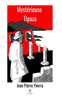 Mystérieuse Tipaza