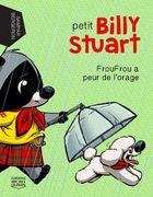 Petit Billy Stuart 4 - FrouFrou a peur de l'orage