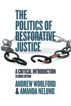 The Politics of Restorative Justice
