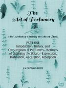 The Art of Perfumery Part One
