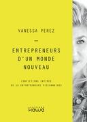 Entrepreneurs d'un monde nouveau