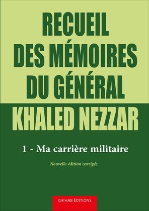 Recueil des mémoires du général khaled nezzar