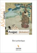 Asagao - Eclosion