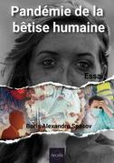 Pandémie de la bêtise humaine