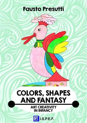 Colors, Shapes and Fantasy