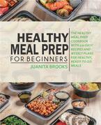 Healthy Meal Prep for Beginners
