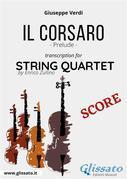 Il Corsaro (prelude) String Quartet - Score