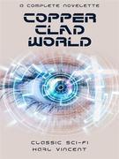 The Copper Clad World