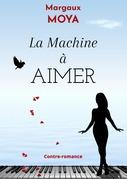La Machine à aimer