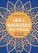 Les 4 sagesses du yoga