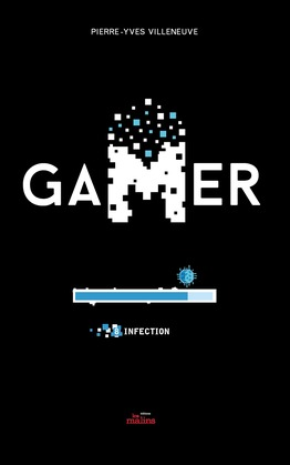 Gamer 8: Infection