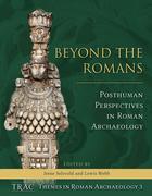 Beyond the Romans