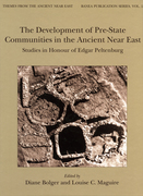 The Development of Pre-State Communities in the Ancient Near East